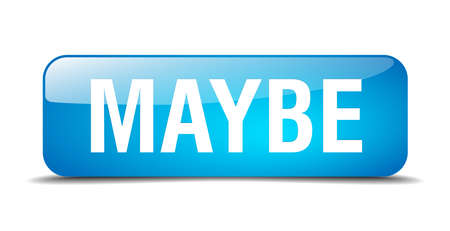 maybe blue square 3d realistic isolated web button