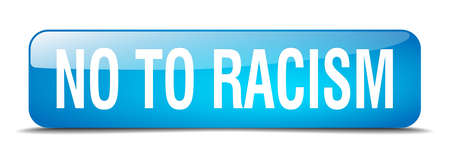 racism: no to racism blue square 3d realistic isolated web button Illustration