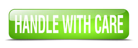 handle with care: handle with care green square 3d realistic isolated web button Illustration