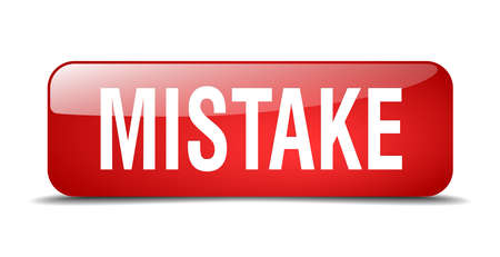 mistake: mistake red square 3d realistic isolated web button Illustration