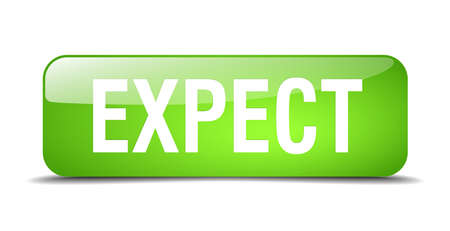 expect: expect green square 3d realistic isolated web button Illustration