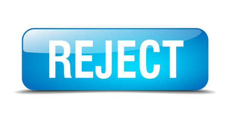 reject: reject blue square 3d realistic isolated web button