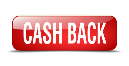 cash back: cash back red square 3d realistic isolated web button