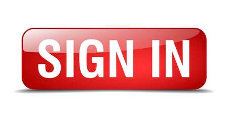 sign in: loggen Sie sich ein rotes Quadrat 3d realistisch isoliert Web-Taste Illustration