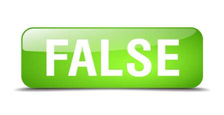false: false green square 3d realistic isolated web button Illustration