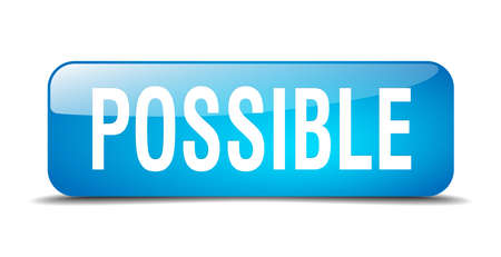 possible: possible blue square 3d realistic isolated web button