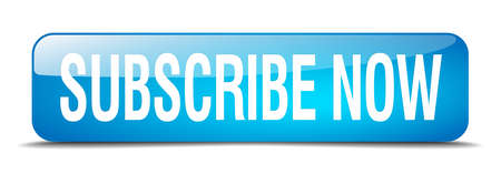 subscribe now: subscribe now blue square 3d realistic isolated web button