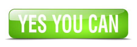 can yes you can: yes you can green square 3d realistic isolated web button