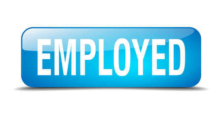 employed: employed blue square 3d realistic isolated web button