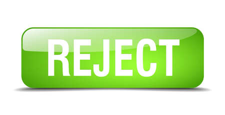 reject: reject green square 3d realistic isolated web button