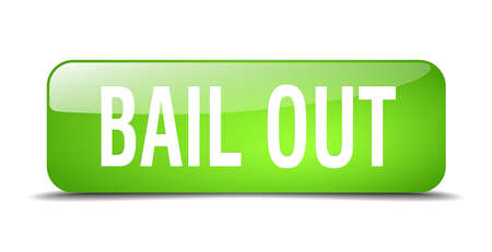 bail: bail out green square 3d realistic isolated web button Illustration
