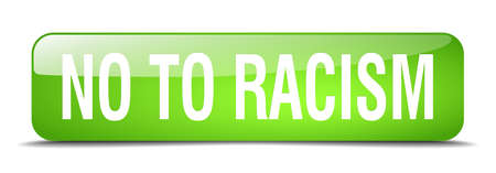 racism: no to racism green square 3d realistic isolated web button Illustration