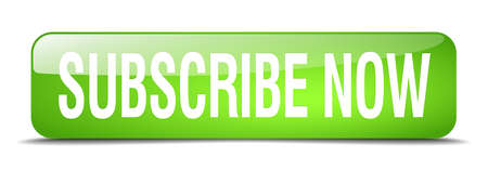 subscribe now: subscribe now green square 3d realistic isolated web button