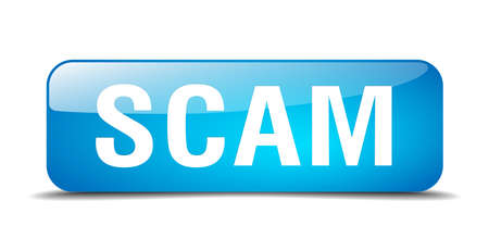 web scam: scam blue square 3d realistic isolated web button Illustration