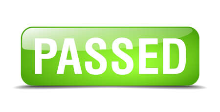 passed: passed green square 3d realistic isolated web button