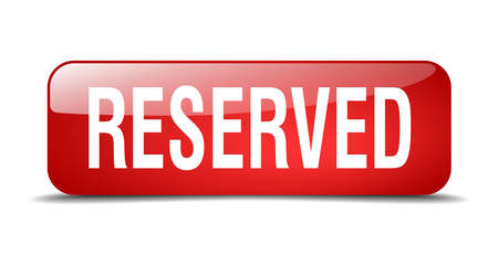 reservations: reserved red square 3d realistic isolated web button