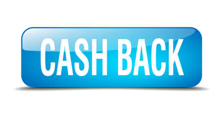 cash back: cash back blue square 3d realistic isolated web button Illustration