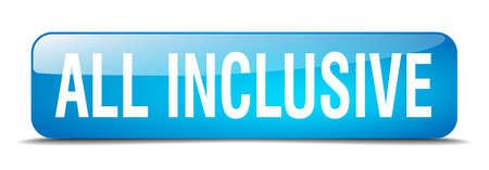 inclusive: all inclusive blue square 3d realistic isolated web button