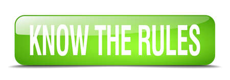 know: know the rules green square 3d realistic isolated web button