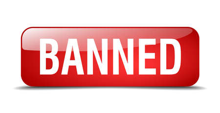 banned: banned red square 3d realistic isolated web button