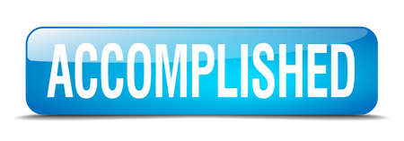 accomplish: accomplished blue square 3d realistic isolated web button
