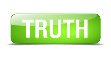the truth: truth green square 3d realistic isolated web button