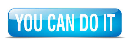 you can do it: you can do it blue square 3d realistic isolated web button
