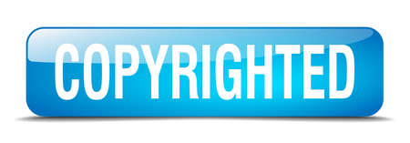 copyrighted: copyrighted blue square 3d realistic isolated web button Illustration
