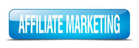 affiliate marketing: affiliate marketing blue square 3d realistic isolated web button Illustration