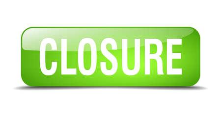 closure: closure green square 3d realistic isolated web button
