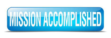 accomplish: mission accomplished blue square 3d realistic isolated web button Illustration