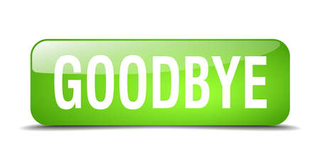 goodbye: goodbye green square 3d realistic isolated web button