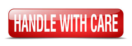 handle with care: handle with care red square 3d realistic isolated web button