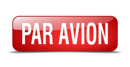 par avion: par avion red square 3d realistic isolated web button