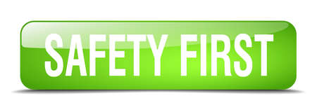 safety first: safety first green square 3d realistic isolated web button