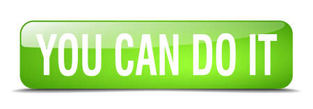 you can do it: you can do it green square 3d realistic isolated web button Illustration