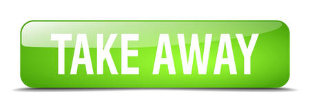 take away: take away green square 3d realistic isolated web button
