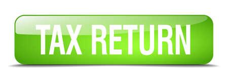 tax return: tax return green square 3d realistic isolated web button Illustration