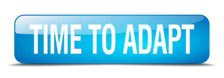 adapt: time to adapt blue square 3d realistic isolated web button Illustration