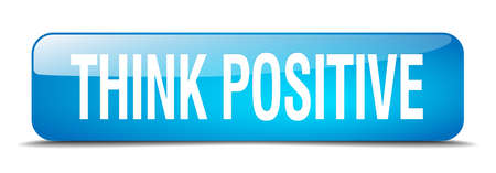 think positive: think positive blue square 3d realistic isolated web button