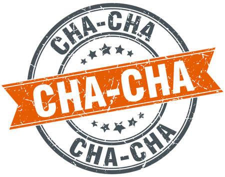 cha: cha-cha round orange grungy vintage isolated stamp