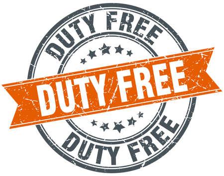 duty: duty free round orange grungy vintage isolated stamp