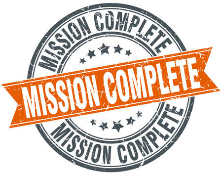 complete: mission complete round orange grungy vintage isolated stamp Illustration