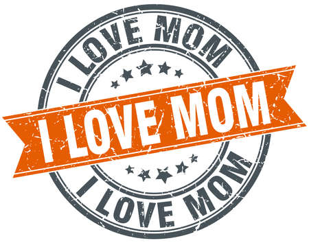 love mom: i love mom ronda aislado anaranjado �poca grunge sello Vectores