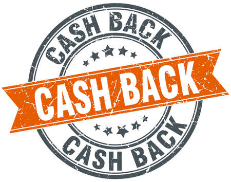 cash back: cash back round orange grungy vintage isolated stamp