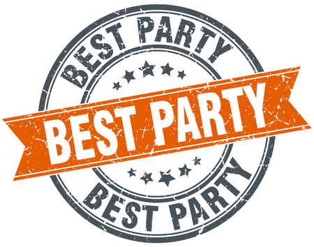 best party: miglior partito arancione rotondo annata grungy isolato francobollo Vettoriali