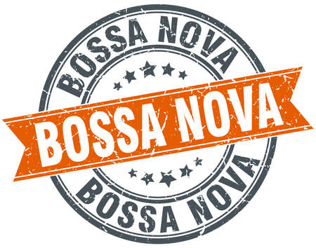 nova: bossa nova round orange grungy vintage isolated stamp
