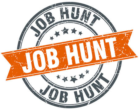 job hunt: job hunt round orange grungy vintage isolated stamp