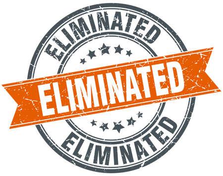 eliminated: eliminated round orange grungy vintage isolated stamp