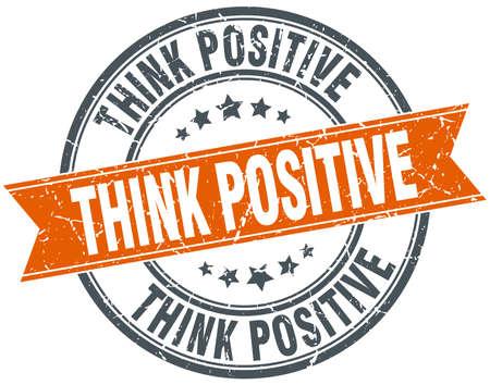 think positive: think positive round orange grungy vintage isolated stamp Illustration